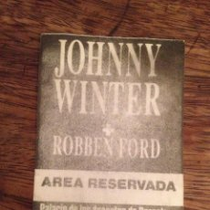 Entradas de Conciertos: JOHNNY WINTER. PASE TELA AREA RESERVADA. PEGADO SOBRE PAPEL.. Lote 117215891