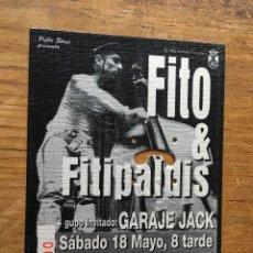 Billets de concerts: R4089 ENTRADA TICKET CONCIERTO MUSICA FITO Y FITIPALDIS GARAJE JACK LEGANES MADRID. Lote 117589215