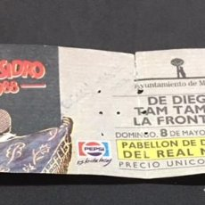 Entradas de Conciertos: ENTRADA ORIGINAL DEL CONCIERTO DE TAM TAM GO LA FRONTERA DE DIEGO PABELLON REAL MADRID 8 MAYO 1988. Lote 117658727