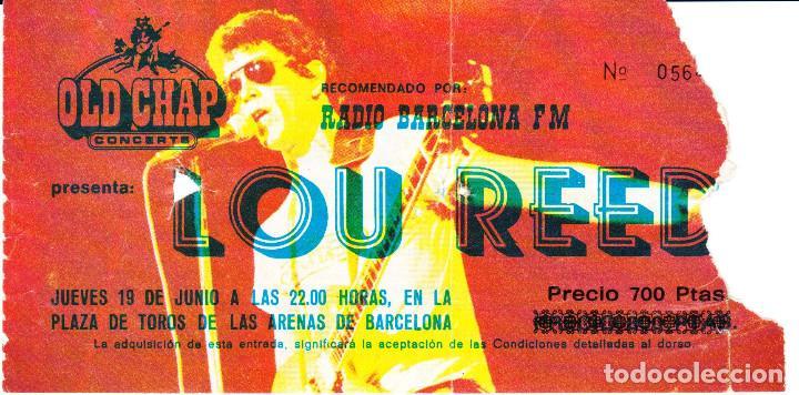 ENTRADA ORIGINAL LOU REED PLAZA DE TOROS LAS ARENAS BARCELONA 1980 (Música - Entradas)