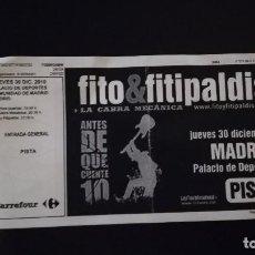 Entradas de Conciertos: ENTRADA TICKET CONCIERTO FITO & FITIPALDIS PALACIO DE LOS DEPORTES DE MADRID DICIEMBRE 2010. Lote 119044055