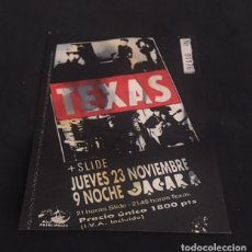 Entradas de Conciertos: ENTRADA ORIGINAL DEL CONCIERTO DE TEXAS JACARA MADRID 23 NOVIEMBRE 1989. Lote 119094423