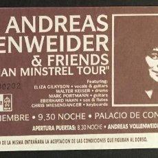 Entradas de Conciertos: ANDREAS VOLLENWEIDER ENTRADA SIN USAR. Lote 120006955