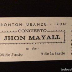 Entradas de Conciertos: JOHN MAYALL - ENTRADA COMPLETA CONCIERTO FRONTÓN URANZU EL 25/6/1974, IRÚN. 7 X 15 CMS.. Lote 121823343