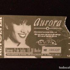 Entradas de Conciertos: AURORA - ENTRADA CONCIERTO PRESENTACIÓN LP DEMASIADO CORAZÓN, 2/7/1992. SALA REVÓLVER,MADRID.. Lote 122047111