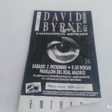 Entradas de Conciertos: ANTIGUA ENTRADA CONCIERTO DE DAVID BYERNE. Lote 122064299