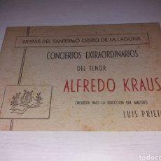 Entradas de Conciertos: CONCIERTOS EXTRAORDINARIOS DEL TENOR ALFREDO KRAUS - FIESTAS SANTÍSIMO CRISTO LA LAGUNA - 1961. Lote 124157306