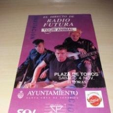 Entradas de Conciertos: ANTIGUA ENTRADA RADIO FUTURA - TOUR ANIMAL - TENERIFE. Lote 131045284