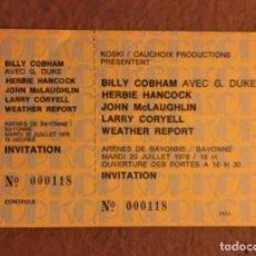 Entradas de Conciertos: BILLY COBHAM AVEC G. DUKE, HERBIE HANCOCK, JOHN MCLAUGHLIN,.. ENTRADA CONCIERTO EN BAYONNE 20/7/1976. Lote 132433010
