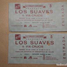 Entradas de Conciertos: 2 ENTRADAS-LOS SUAVES+ VIA CRUCIS-22 DE JUNIO 1990 CERDANYOLA DEL VALLES Nº 4 Y 5 SIN USAR. Lote 133075106