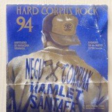 Entradas de Conciertos: NEGU GORRIAK HAMLET SANTAFE MARACENA GRANADA 1994 . Lote 133675830