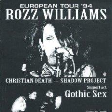 Bilhetes de Concertos: ROZZ WILLIAMS + GOTHIC SEX, FLYER CONCIERTO SALA AKELARRE BARCELONA 1994. Lote 134021850