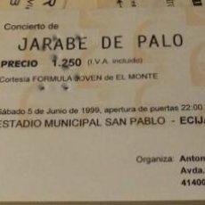 Entradas de Conciertos: ECIJA, 1999, ENTRADA CONCIERTO JARABE DE PALO. Lote 134223242