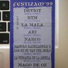 Entradas de Conciertos: ENTRADA FESTIZAM 99 ZAMORA MAGO DE OZ MANOLO KABEZABOLO NARCO ARI LA MALA. Lote 134873242