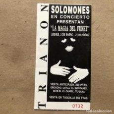 Entradas de Conciertos: SOLOMONES. ENTRADA COMPLETA CONCIERTO EN SALA TRIANON (LEÓN), PRESENTANDO LA MAGIA DEL FUNKY.AÑOS 90. Lote 135062586