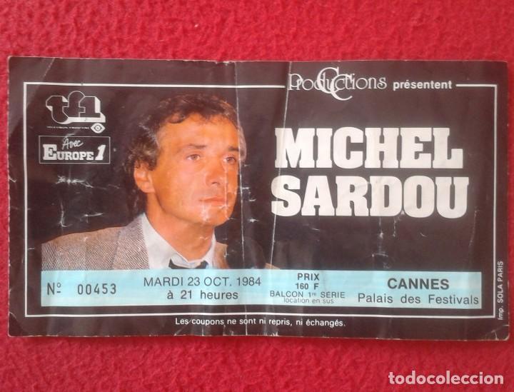ANTIGUA ENTRADA TICKET CONCIERTO DE MICHEL SARDOU EN CANNES FRANCIA FRANCE AÑO 1984 PALAIS FESTIVALS (Música - Entradas)
