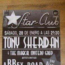 Entradas de Conciertos: BEATLES ESPAÑA POSTER CARTEL DE CALLE CONCIERTO TONY SHERIDAN EN BARCELONA 28 ENERO 2006. Lote 140583046