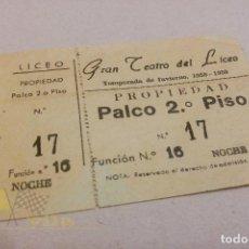 Entradas de Conciertos: ENTRADA AL GRAN TEATRO DEL LICEO - TEMPORADA DE INVIERNO 1958 - 1959. Lote 142735354