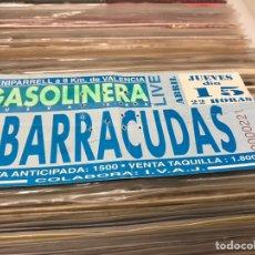 Entradas de Conciertos: ENTRADA LOS BARRACUDAS SALA GASOLINERA VALENCIA. Lote 143179025