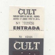 Entradas de Conciertos: THE CULT VALENCIA 1993 ENTRADA DEL CONCIERTO NUEVA. Lote 143488642