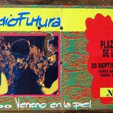 Entradas de Conciertos: ENTRADA CONCIERTO RADIO FUTURA - TOUR 90, VENENO EN LA PIEL - 25 SEPTIEMBRE, VENTAS, MADRID. Lote 143799302
