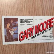 Entradas de Conciertos: ENTRADA CONCIERTO GARY MOORE Y MAMAS BOYS. Lote 143811694