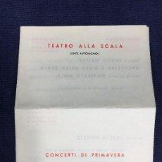 Entradas de Conciertos: CALENDARIO PROGRAMA 7 JUNIO A 2 JULIO 1956 TEATRO ALLA SCALA MILANO DOS ENTRADAS 15X11CMS. Lote 145570122