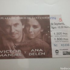 Entradas de Conciertos: ENTRADA ANA BELEN Y VICTOR MANUEL CONCIERTO SANTANDER 1994. Lote 145837665