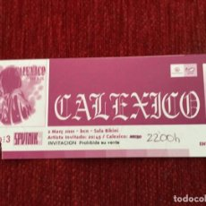 Entradas de Conciertos: R5205 ENTRADA TICKET MUSICA CONCIERTO CALEXICO BARCELONA 2001. Lote 147183562