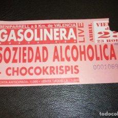 Entradas de Conciertos: SOZIEDAD ALCOHOLICA CHOCOKRISPIS ENTRADA DE CONCIERTO TICKET VALENCIA 1994. Lote 147371122