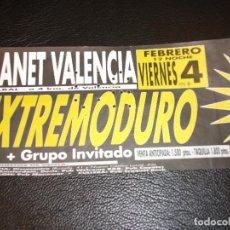 Entradas de Conciertos: EXTREMODURO 1994 ENTRADA DE CONCIERTO TICKET ALBAL PLANET VALENCIA . Lote 147373850