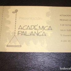 Entradas de Conciertos: ACADEMICA PALANCA ENTRADA DE CONCIERTO TICKET SALA ELIGEME MADRID. Lote 147374022