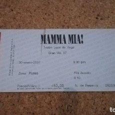 Entradas de Conciertos: ENTRADA MAMMA MIA!, TEATRO LOPE DE VEGA, MADRID, 30/01/07. Lote 147623886