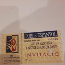 Entradas de Conciertos: ENTRADA.INVITACION CONCIERTO CARLOS SANTANA.26.07. 1988.POBLE ESPANYOL.. Lote 147940802