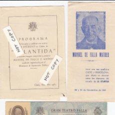 Entradas de Conciertos: PROGRAMA Y ENTRADA DEL ESTRENO EN CÁDIZ DE LA OBRA PÓSTUMA DE D.MANUEL DE FALLA. ATLANTIDA.AÑO 1961. Lote 150484906