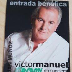 Entradas de Conciertos: ENTRADA DE VICTOR MANUEL . Lote 151310122
