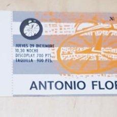 Entradas de Conciertos: ENTRADA ANTONIO FLORES ROCK CLUB( MUY DIFICIL DE VER SIN CORTAR). Lote 151322262
