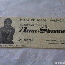 Entradas de Conciertos: ENTRADA ORIGINAL CONCIERTO DE NINA SIMONE - 8/7/1988. VALENCIA - EUROPEAN TOUR - PLAZA DE TOROS. Lote 151508958
