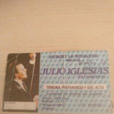 Entradas de Conciertos: ENTRADA TRIBUNA CONCIERTO 1983 JULIO IGLESIAS - ESTADIO LA ROSALEDA MALAGA. Lote 151602218