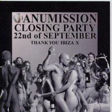 Entradas de Conciertos: FLYER PRIVILEGE IBIZA / MANUMISSION / CLOSING PARTY. Lote 151615510