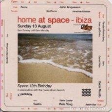 Entradas de Conciertos: FLYER SPACE - IBIZA / HOME AT SPACE / 12TH BIRTHDAY AGOSTO 2006. Lote 151628714
