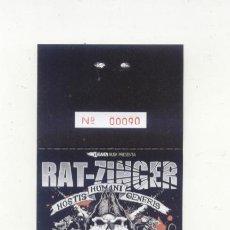 Entradas de Conciertos: RAT ZINGER IRUN 2019 ENTRADA DEL CONCIERTO NUEVA. Lote 151642654