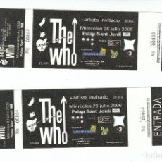 Biglietti di Concerti: THE WHO: 2 ENTRADAS CONSECUTIVAS-PALAU SANT JORDI-BARCELONA 2006-NUEVAS. Lote 182494755