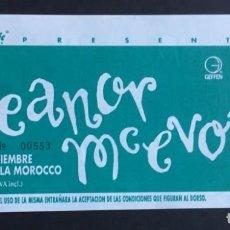 Entradas de Conciertos: ELEANOR MCEVOY - ENTRADA SIN USAR. Lote 152631810