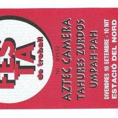Entradas de Conciertos: AZTEC CAMERA + TAHURES ZURDOS + UMPAH-PAH - ENTRADA SIN CORTAR. Lote 152652014