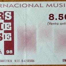 Entradas de Conciertos: ENTRADA CONCIERTO FESTIVAL COLORS OF THE UNIVERSE - BARCELONA 1998. Lote 154160402