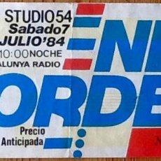 Entradas de Conciertos: ENTRADA CONCIERTO NEW ORDER - BARCELONA 1984 - STUDIO 54. Lote 154171206