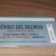 Entradas de Conciertos: HEROES DEL SILENCIO - ENTRADA TOUR 2007 - LA ROMAREDA. Lote 155258858