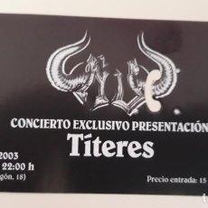 Entradas de Conciertos: ENTRADAS DE CONCIERTOS. Lote 155584622