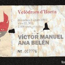 Entradas de Conciertos: ANA BELEN- ENTRADA DE CONCIERTO-VICTOR MANUEL: MUY BIEN- BARCELONA- COLECCIONISTAS. Lote 159234718